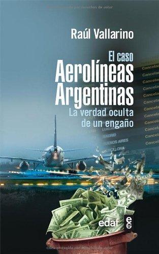 caso-aerolineas-argentinas-clio-cronicas-de-la-historia-spanish-edition