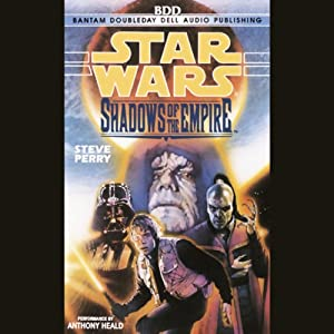 Star Wars: Shadows of the Empire | [Steve Perry]