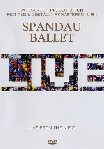 Spandau Ballet Live From The N. E. C