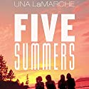 Five Summers Audiobook by Una LaMarche Narrated by Abigail Revasch