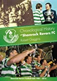 Chronological History of Shamrock Rovers FC