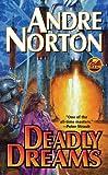 Deadly Dreams (Baen Science Fiction)