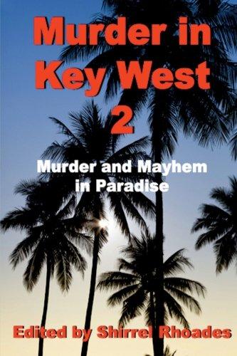 Murder in Key West 2 (Murder and Mayhem in Key West) (Volume 2)
