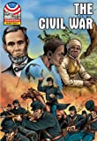 Civil War: 1850-1876- Graphic U.S. History (American History (Saddleback))