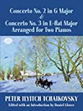 Concerto No. 2 in G Major & Concerto No. 3 in E-flat Major Arranged for Two Pianos (Dover Music for Piano) (0486490211) by Tchaikovsky, Peter Ilyitch