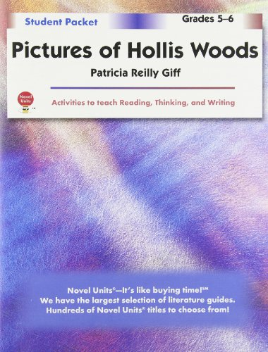 Pictures of Hollis Woods - Student Packet by Novel Units, Inc.