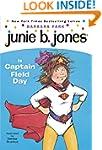 Junie B. Jones Is Captain Field Day (...