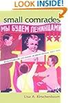 Small Comrades: Revolutionizing Child...