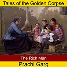 The Rich Man Audiobook by Prachi Garg Narrated by John Hawkes