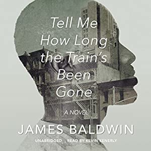 Tell Me How Long the Train's Been Gone Audiobook