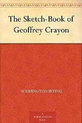 The Sketch-Book of Geoffrey Crayon (English Edition)