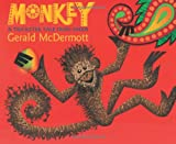 Monkey: A Trickster Tale from India (0152165967) by McDermott, Gerald