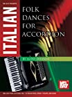 Mel Bay presents Italian Folk Dances for Accordion