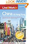 Live & Work in China and Hong Kong: T...