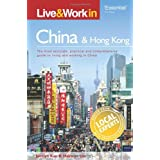Live & Work in China: The Most Accurate, Practical and Comprehensive Guide to Living and Working In Chinaby Diana Martin