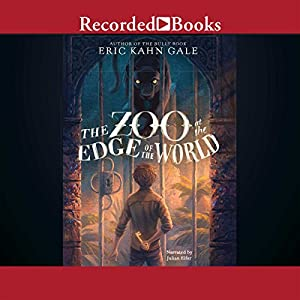 The Zoo at the Edge of the World Audiobook