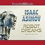 Robot Dreams | Isaac Asimov