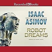 Robot Dreams | [Isaac Asimov]