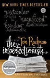 The Imperfectionists: A Novel (Random House Reader's Circle)