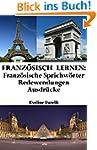 Franz�sisch lernen: franz�sische Spri...