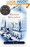 Martin Dressler: The Tale of an American Dreamer (Vintage Contemporaries)