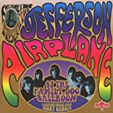 At The Family Dog Ballroom featuring special guest Jerry Garciaby Jefferson Airplane