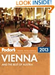 Fodor's Vienna & the Best of Austria...