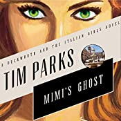 Mimi's Ghost: A Novel | Tim Parks