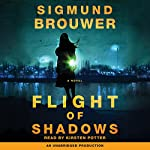 Flight of Shadows: A Novel | Sigmund Brouwer