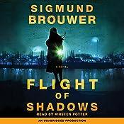 Flight of Shadows: A Novel | Sigmund Brouwer