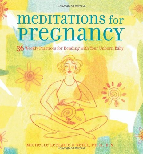 Meditations for Pregnancy: 36 Weekly Practices for Bonding with Your Unborn Baby (D N R Weekly compare prices)