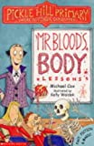 Mr. Blood's Body Lessons (Pickle Hill Primary) (0439978203) by Cox, Michael