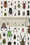 The Book of Beetles: A Life-Size Guid...
