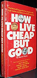 how to live cheap but good
