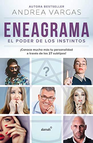 Eneagrama, el poder de los instintos / Enneagram The Power of Instinct  [Vargas, Andrea] (Tapa Blanda)