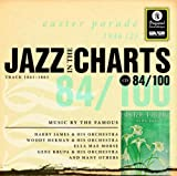 Various Artists Jazz in the Charts Vol.84: Easter Parade 1946