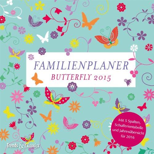 Familienplaner - T & C-Kalender 2015: Butterfly, Buch