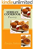 Serbian Cookbook - Pies and Pastry