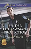 Under the Lawmans Protection (SWAT: Top Cops Book 3)