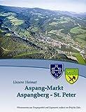 Aspang-Markt Aspangberg - St.Peter: Unsere Heimat