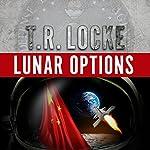 Lunar Options | T.R. Locke