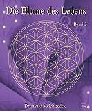 Blume des Lebens, 2 Bde., Bd.2