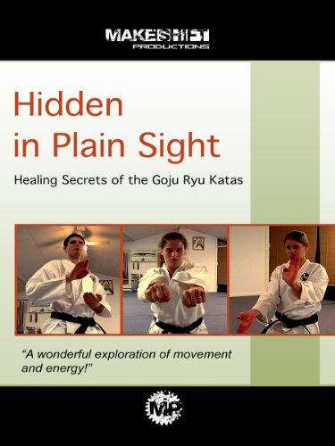 Hidden in Plain Sight: Healing Secrets of the Goju Ryu Katas