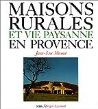 echange, troc Massot Jl - Maisons rurales et vie paysanne en provence
