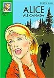 echange, troc Caroline Quine - Alice au Canada