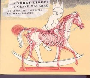Gyorgy Ligeti Edition Vol 8 - Le Grand Macabre / Salonen, Philharmonia Orchestra, et al
