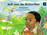 Kofi and the Butterflies Pb