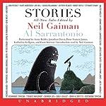 Stories: All-New Tales | Neil Gaiman (author and editor),Al Sarrantonio (editor),Joe Hill,Joanne Harris,Richard Adams,Jeffery Deaver