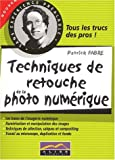 Techniques de retouche de la photo num�rique