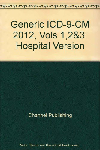 Generic ICD-9-CM 2012, Vols 1,2&3: Hospital Version
